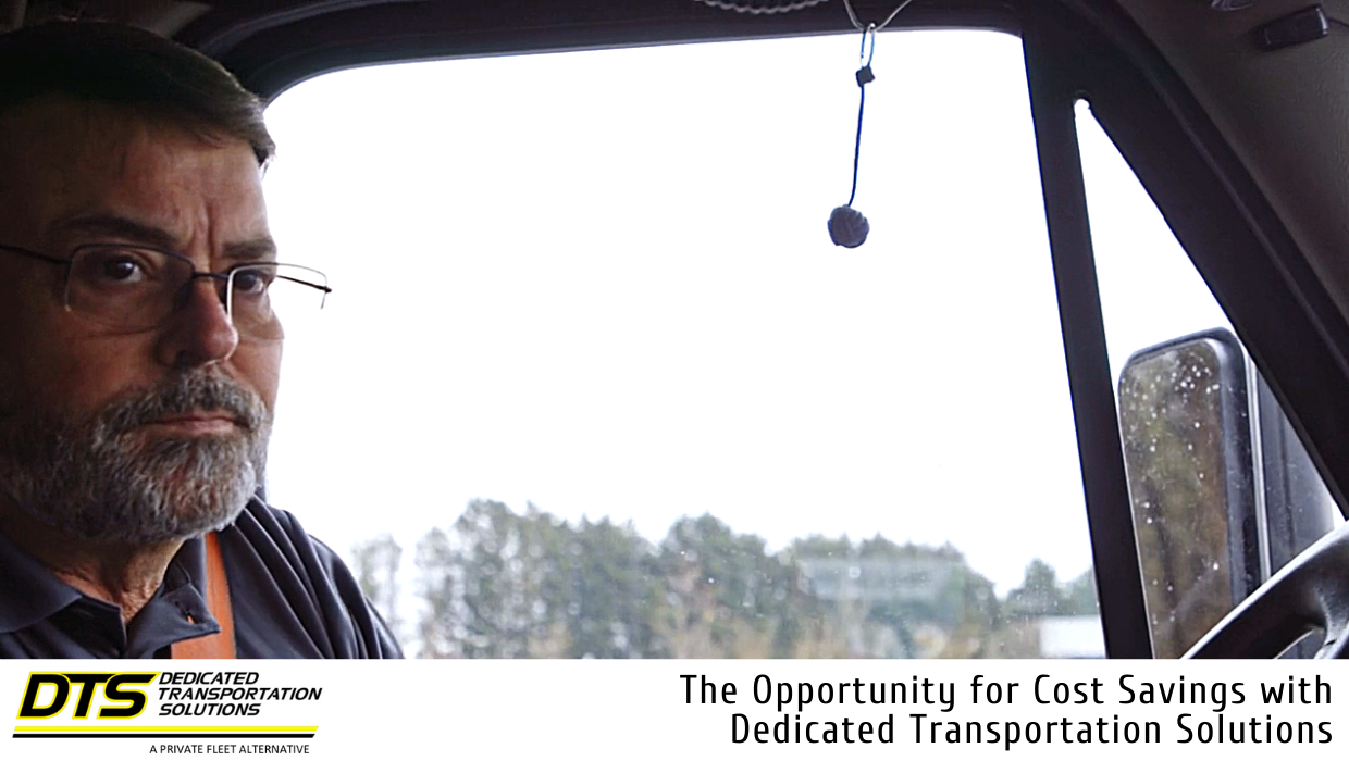 The Opportunity for Cost Savings with Dedicated Transportation Solutions